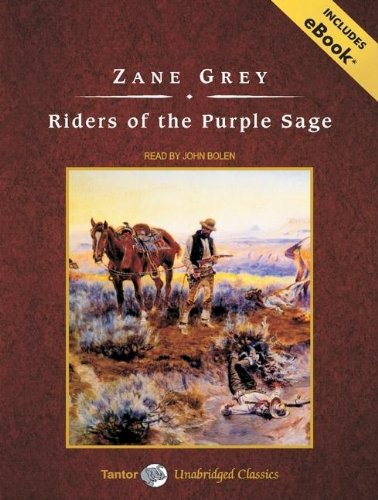 Zane grey audio books zane grey riders of the purple sage with ebook tantor unabridged classics fandeluxe Document
