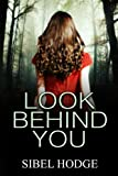 Look Behind You (kindle edition)
