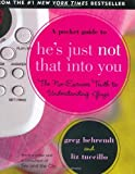 Pocket Guide to He's Just Not That into You (Mini Book) (Charming Petites) (1593599900) by Greg Behrendt