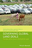 img - for Governing Global Land Deals: The Role of the State in the Rush for Land book / textbook / text book