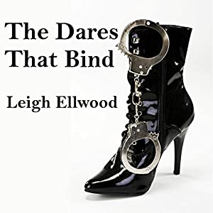 The Dares That Bind Audiobook