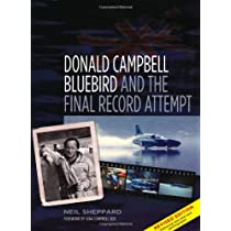 Donald Campbell: Bluebird and the Final Record Attempt Paperback