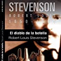 El diablo de la botella [The Bottle Imp] (       UNABRIDGED) by Robert Louis Stevenson Narrated by Txema Regalado
