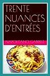 Trente Nuances D'Entr�es