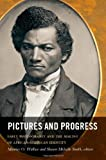9780822350859: Pictures and Progress: Early Photography and the Making of African American Identity