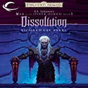 Dissolution: Forgotten Realms: War of the Spider Queen, Book 1 | Richard Lee Byers