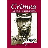 Crimea. La primera gran guerra (Ensayo Historico (edhasa))