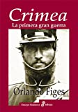 img - for Crimea. La primera gran guerra (Spanish Edition) book / textbook / text book