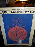 Reusable Data Structures for C (Prentice-Hall Software Series)