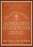 img - for The Little Book of Alternative Investments: Reaping Rewards by Daring to be Different book / textbook / text book