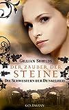 Der Zauber der Steine: Die Schwestern der Dunkelheit (German Edition)