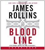 James Rollins Bloodline (SIGMA Force Novels)