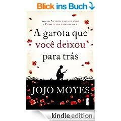 A garota que voc� deixou para tr�s (Portuguese Edition)
