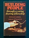 img - for Building people, through a caring, sharing fellowship book / textbook / text book