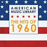American Music Library: The Hits of 1960