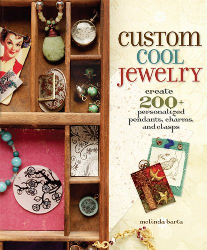 Custom Cool Jewelry: Create 2+ Personalized Pendants, Charms, and Clasps (Cool Customs compare prices)