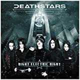Night Electric Night Deathstars
