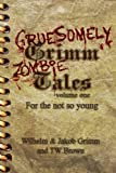 Gruesomely Grimm Zombie Tales