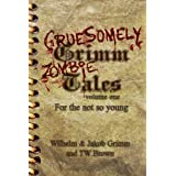 Gruesomely Grimm Zombie Tales (Kindle Edition) newly tagged 