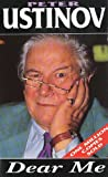 Peter Ustinov Dear Me (Arrow Autobiography)