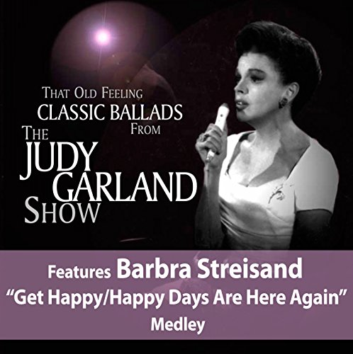 That Old Feeling: Classic Ballads From The Judy Garland Show (That Old Feeling Soundtrack compare prices)