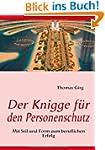 Der Knigge f�r den Personenschutz: Mi...