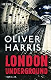 London Underground: Thriller (London-Thrillerreihe mit Detective Nick Belsey, Band 2)
