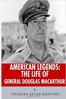 american legends the life of general douglas macarthur