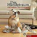 Der Hundetraum und andere Verwirrungen: Deutsch als Fremdsprache Hörbuch von Leonhard Thoma Gesprochen von:  div.
