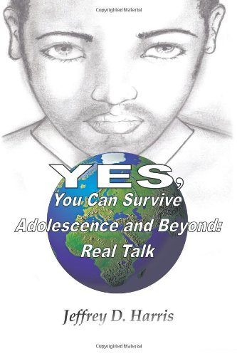 Yes, You Can Survive Adolescence And Beyond: Real Talk
