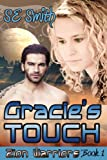 Gracie&#39;s Touch (Zion Warriors: Book 1)