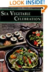 Sea Vegetable Celebration