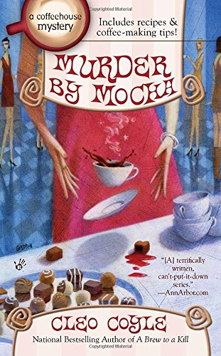 Murder by Mocha (A Coffeehouse Mystery)