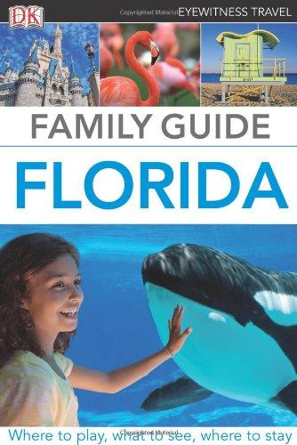 Family Guide Florida (Eyewitness Travel Family Guide)