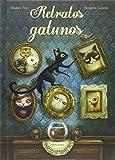 Retratos gatunos (ALBUM ILUSTRADO)