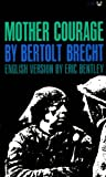 Mother Courage: A Chronicle of the Thirty Years War