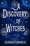 Deborah E. Harkness A Discovery of Witches (Basic)