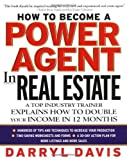 img - for How To Become a Power Agent in Real Estate : A Top Industry Trainer Explains How to Double Your Income in 12 Months 1st (first) Edition by Davis, Darryl [2002] book / textbook / text book
