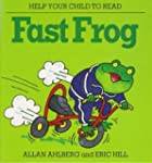 Fast Frog (Help Your Child to Read)