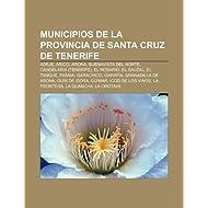 Municipios de La Provincia de Santa Cruz de Tenerife: Adeje, Arico, Arona, Buenavista del Norte, Candelaria (Tenerife...