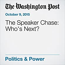 The Speaker Chase: Who's Next? (       UNABRIDGED) by Robert Costa Narrated by Sam Scholl