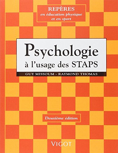 Psychologie a l'usage des STAPS (French Edition)
