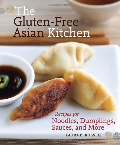 The Gluten-Free Asian Kitchen: Recipes for Noodles, Dumplings, Sauces, and More (Soy Sauce Book compare prices)