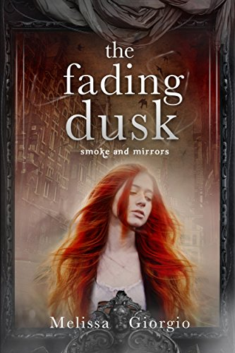 The Fading Dusk by Melissa Giorgio