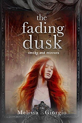 The Fading Dusk by Melissa Giorgio