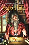 Knights of Virtue - Book One of the Guardians