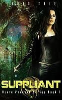 Suppliant (Azure Pendant Series Book 1) [Kindle Edition]