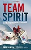 Team Spirit: Life and leadership on one of the worlds toughest yacht races