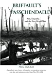 img - for Briffault's Passchendaele: Arts, Empathy, and the First World War book / textbook / text book