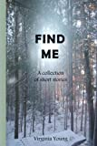 img - for Find Me book / textbook / text book